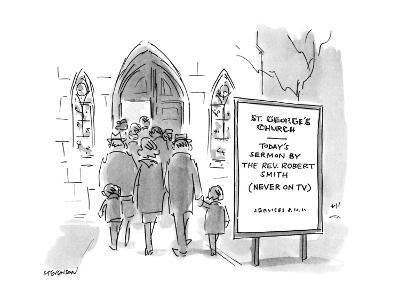Church Announcement board reads 'Today's Sermon by the Rev. Robert Smith' ? - New Yorker Cartoon-James Stevenson-Premium Giclee Print