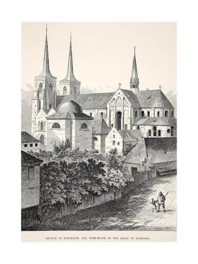 Church of Roeskilde and Tomb-House of the Kings of Denmark--Giclee Print