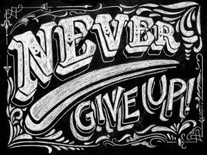 Never Give Up by CJ Hughes