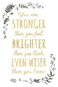 Stronger Brighter Wiser by Clara Wells