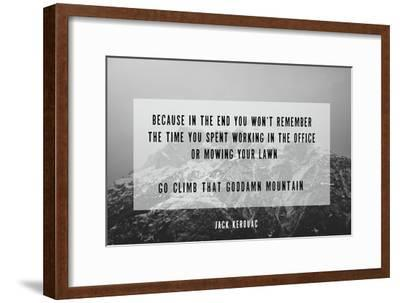 Clmb That Mountain-Kindred Sol Collective-Framed Art Print
