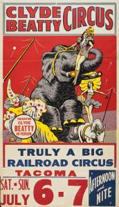 """Clyde Beatty Circus; Truly Big Railroad Circus"", 1935"