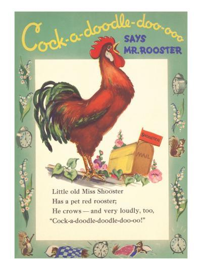 Cock-a-doodle-doo Says Rooster--Art Print