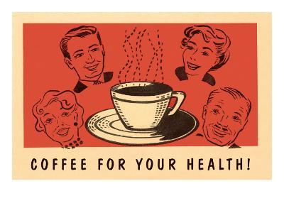 Coffee for Your Health, Drawings--Art Print