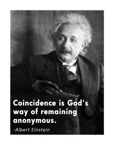 Coincidence Einstein Quote-Veruca Salt-Art Print