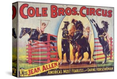 """""""Cole Bros. Circus: Miss Jean Allen, America's Most Fearless and Daring Horsewoman"""", Circa 1940"""