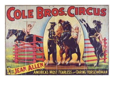 """""""Cole Bros. Circus: Miss Jean Allen, America's Most Fearless and Daring Horsewoman"""", Circa 1940--Giclee Print"""