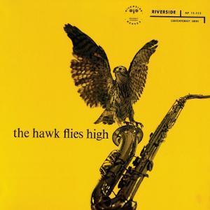 Coleman Hawkins - The Hawk Flies High