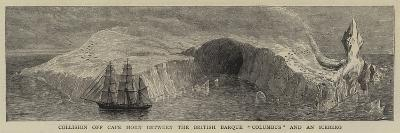 Collision Off Cape Horn Between the British Barque Columbus and an Iceberg--Giclee Print