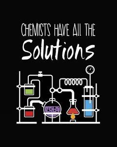 Chemists Have All The Solutions Black by Color Me Happy