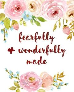 Fearfully & Wonderfully Made by Color Me Happy