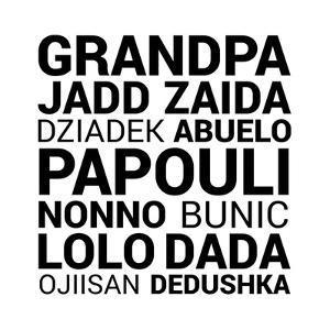 Grandpa Various Languages by Color Me Happy