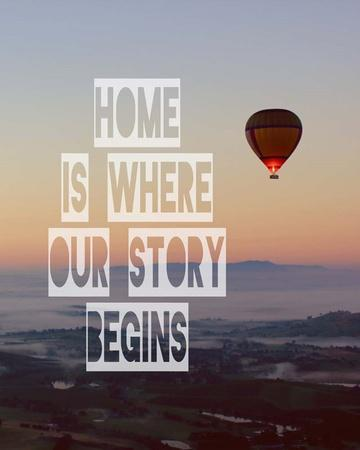Home is Where Our Story Begins Hot Air Balloon Color