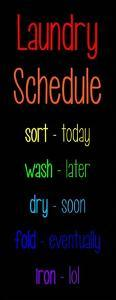 Laundry Schedule - Rainbow by Color Me Happy