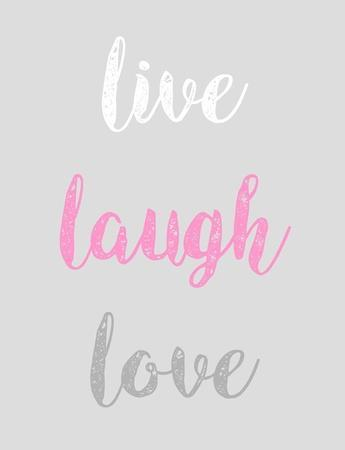 Live Laugh Love - Gray with Pink Text