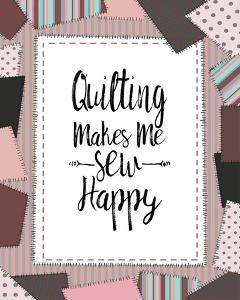 Quilting Makes Me Sew Happy Pink by Color Me Happy