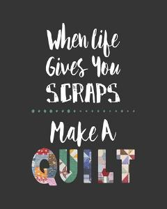 When Life Gives You Scraps - Gray by Color Me Happy