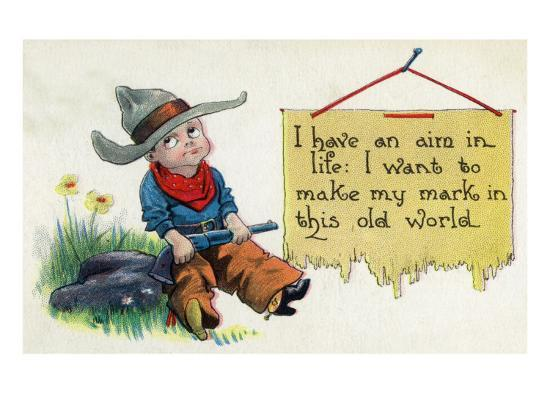 Comic Cartoon - Cowboy Has an Aim in Like, Wants to Make His Mark-Lantern Press-Art Print