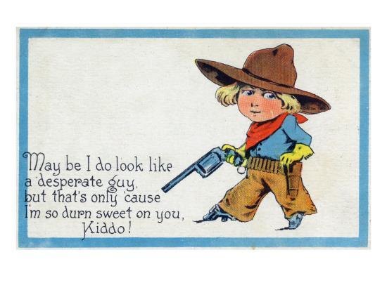 Comic Cartoon - Desperate Cowboy Sweet on You-Lantern Press-Art Print