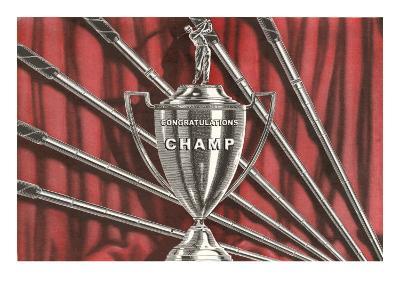 Congratulations Champ, Golf Trophy--Art Print