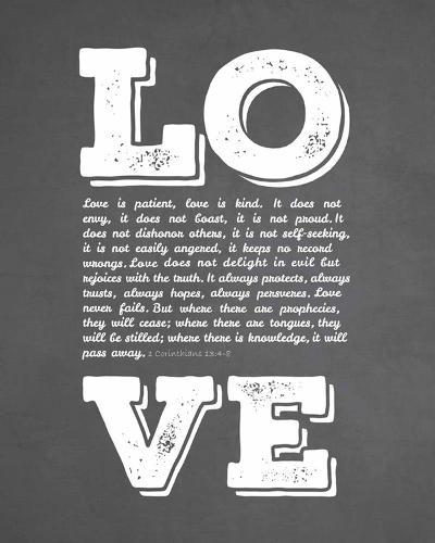 Corinthians 13:4-8 Love is Patient - Chalkboard-Inspire Me-Art Print