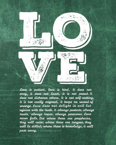 Corinthians 13:4-8 Love is Patient - Green-Inspire Me-Art Print