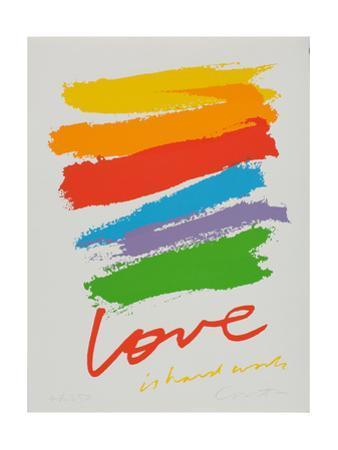 Love is Hard Work by Corita Kent