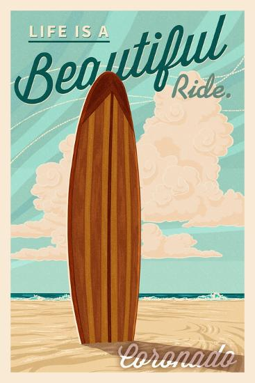 Coronado, California - Surf Board Letterpress - Life is a Beautiful Ride-Lantern Press-Art Print
