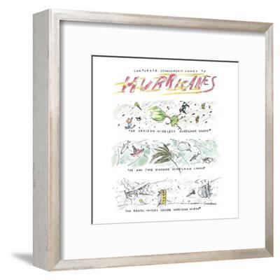 Corporate Sponsorship Comes to Hurricanes - New Yorker Cartoon-Michael Crawford-Framed Premium Giclee Print