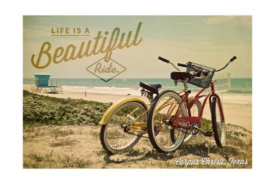 Corpus Christi, Texas - Life is a Beautiful Ride - Beach Cruisers-Lantern Press-Art Print