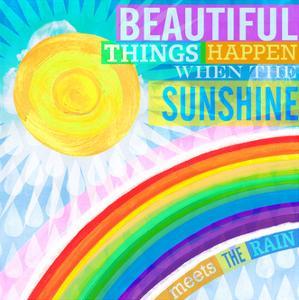 Dream Every Day - Sunshine Rain by Cory Steffen