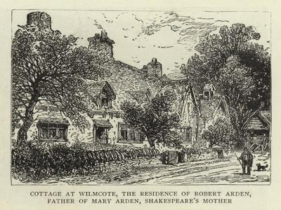 Cottage at Wilmcote, the Residence of Robert Arden, Father of Mary Arden, Shakespeare's Mother--Giclee Print