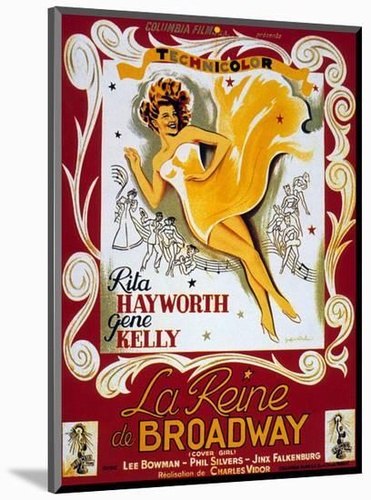 Cover Girl (La Reine De Broadway) De Charlesvidor Avec Rita Hayworth, Lee Bowman, 1944--Mounted Art Print