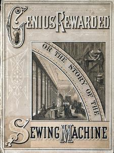 Cover of Genius Rewarded, or the History of the Singer Sewing Machine, 1880