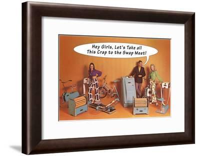 Crap to the Swap Meet, Surplus Gym Equipment, Retro--Framed Art Print