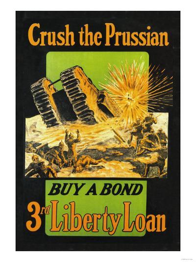 Crush the Prussian: Buy a Bond--Art Print