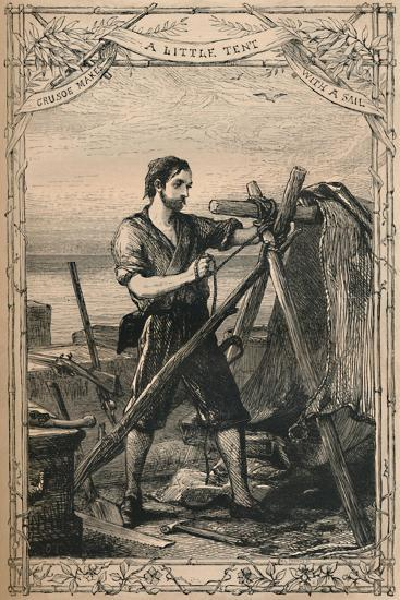 'Crusoe Makes A Little Tent With A Sail', c1870-Unknown-Giclee Print
