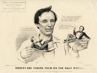 Honest Abe Taking Them on the Half Shell, 1860