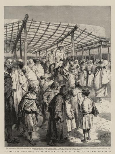 Cursing the Christians, a Ride Through the Bazaars of Fez on the Way to Tangier-Godefroy Durand-Giclee Print