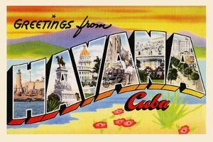 Greetings From Havana Cuba by Curt Teich & Company
