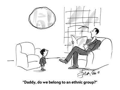 https://imgc.artprintimages.com/img/print/daddy-do-we-belong-to-an-ethnic-group-cartoon_u-l-pgrn0w0.jpg?p=0