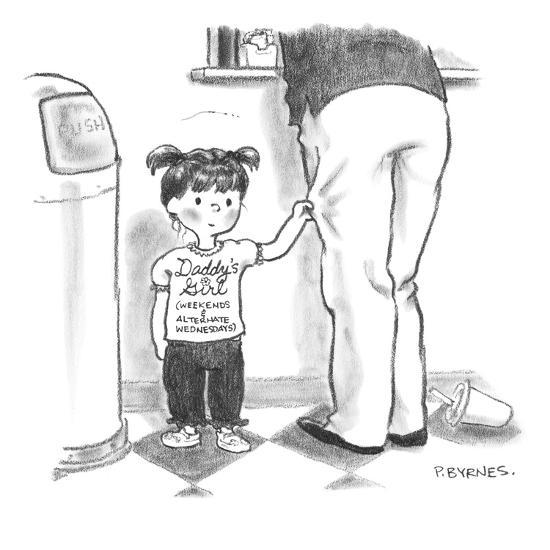 """Daddy's Girl (weekends and alternate Wednesdays) - New Yorker Cartoon-Pat Byrnes-Premium Giclee Print"