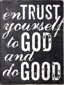 Entrust Yourself by Dallas Drotz