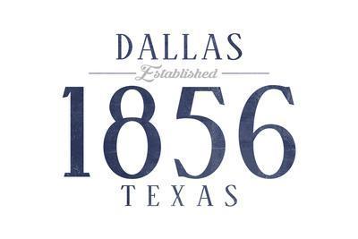 Dallas, Texas - Established Date (Blue)-Lantern Press-Art Print