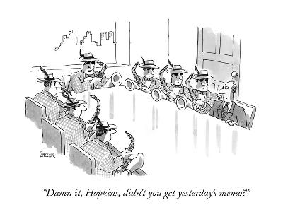 """Damn it, Hopkins, didn't you get yesterday's memo?"" - New Yorker Cartoon-Jack Ziegler-Premium Giclee Print"