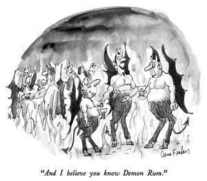 """And I believe you know Demon Rum."" - New Yorker Cartoon by Dana Fradon"