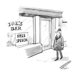 "Bar with sign in the window ""Free Speech"". - New Yorker Cartoon by Dana Fradon"
