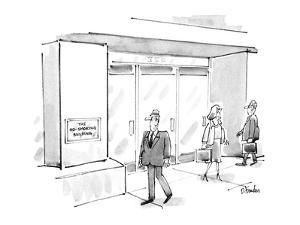 """Businessman walking by building notices sign reading """"THE NOSMOKING BUILDI?"""" - New Yorker Cartoon by Dana Fradon"""