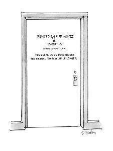 "Door with title ""Fenston, Griff, Wintz & Barkins Attorneys-at-Law The Lega?"" - New Yorker Cartoon by Dana Fradon"