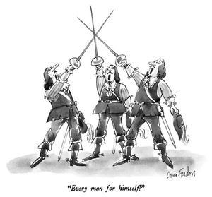 """Every man for himself!"" - New Yorker Cartoon by Dana Fradon"